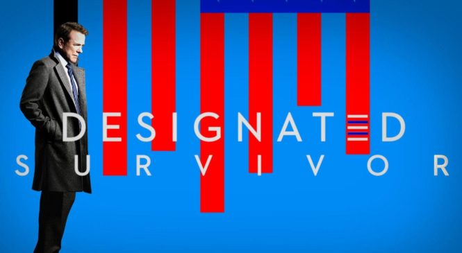 Designated Survivor TV Series 2016 Review