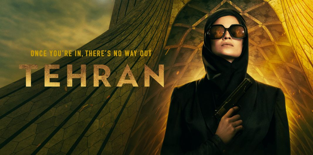 Series Review: Tehran Is Worth Watching Despite Its Flaws - Newslibre