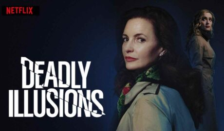 Movie Review: Deadly Illusions Fails to Impress and Leaves You with More Questions than Answers