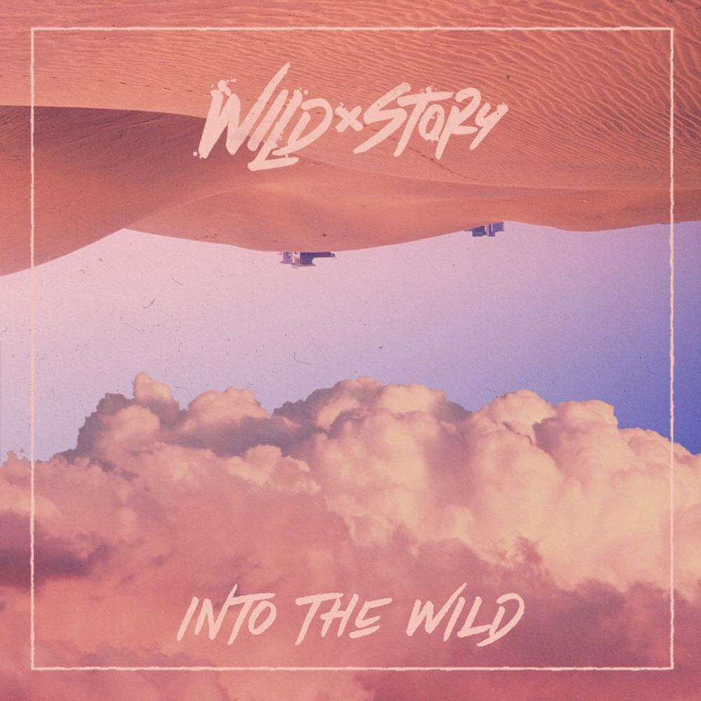 """Indie Pop Duo Wild Story Release Exciting Grandiose EP """"Into The Wild"""" - Newslibre"""